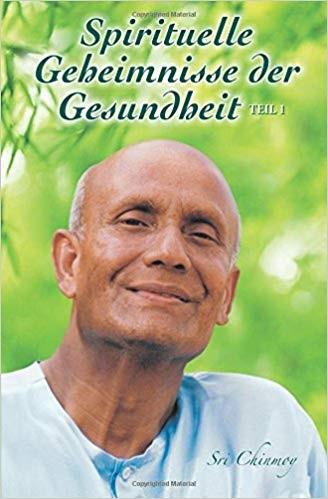 Spirituelle Geheimnisse der Gesundheit - Teil 2